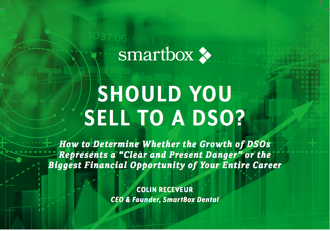 Should You Sell To A DSO?