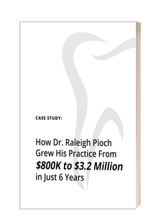 CASE STUDY: How Dr. Raleigh Grew His Practice From $800K to $3.2 MILLION in Just 6 Years