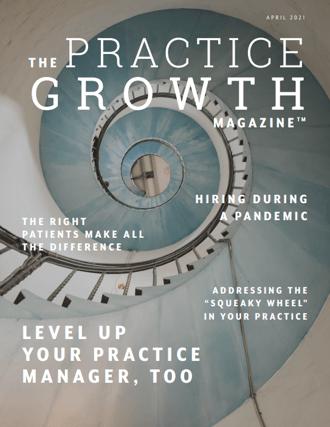 The Practice Growth Magazine - April 2021